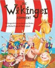 Die Wikinger kommen!: Vorlesegeschichten aus dem hohen Norden