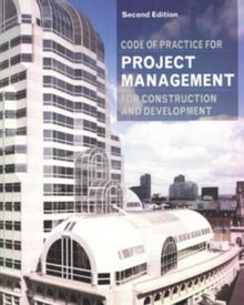Code of Practice for Project Management for Construction and Development (Chartered Institute of Building)