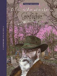 Es sitzt ein Vogel auf dem Leim ...: Gedichte von Wilhelm Busch