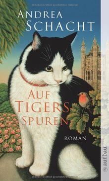 Auf Tigers Spuren. Roman
