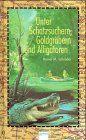 Unter Schatzsuchern, Goldgräbern und Alligatoren