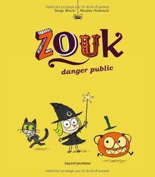 Zouk, Tome 2 : Danger public