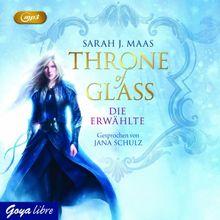 Throne of Glass. Die Erwählte