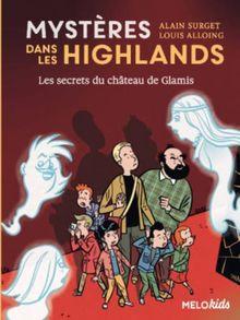Mysteres Dans Les Highlands 2/Secrets Du Chateau De Glamis