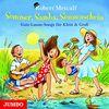 Sommer, Samba, Sonnenschein: Gute-Laune-Songs für Klein & Groß