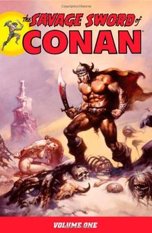 The Savage Sword of Conan, Volume 1: v. 1