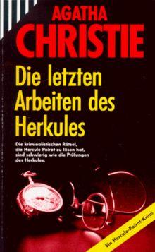 Die letzten Arbeiten des Herkules. Mit Hercule Poirot.