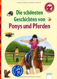 Die schönsten Geschichten von Ponys und Pferden: Der Bücherbär: Geschichten für Erstleser