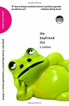 The Boyfriend List: 15 Guys, 11 Shrink Appointments, 4 Ceramic Frogs and Me, Ruby Oliver (Ruby Oliver Quartet, Band 1)