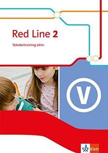 Red Line / Vokabeltraining aktiv 6. Schuljahr: Ausgabe 2014