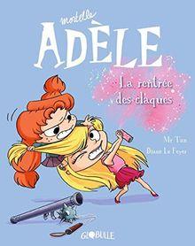 Mortelle Adèle T9 : La rentrée des claques