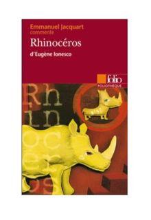 Rhinocéros d'Eugène Ionesco (Foliotheque)