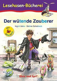 Der wütende Zauberer / Silbenhilfe: Schulausgabe
