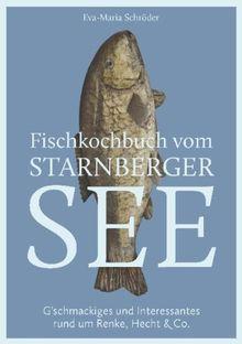Schröder, E: Fischkochbuch vom Starnberger See