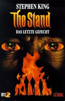 The Stand. Das letzte Gefecht. Roman