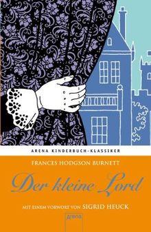 Der kleine Lord: Mit einem Vorwort von Sigrid Heuck