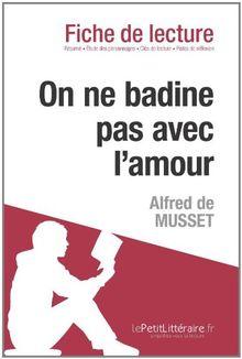 On ne badine pas avec l'amour de Alfred de Musset (Fiche de lecture)