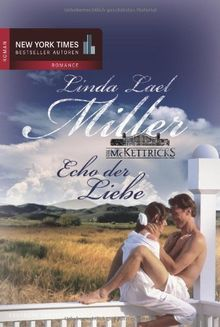 Die McKettricks, Band 2: Echo der Liebe