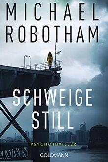 Schweige still: Cyrus Haven 1 - Psychothriller