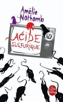 Acide sulfurique (Le Livre de Poche)