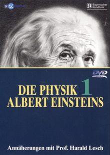 Die Physik Albert Einsteins, Teil 1
