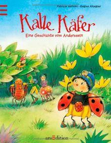 Kalle Käfer: Eine Geschichte vom Anderssein