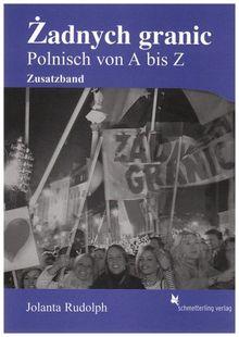 Zadnych granic! Zusatzband: Polnisch von A bis Z