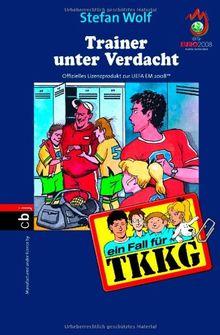Ein Fall für TKKG - Trainer unter Verdacht: Band 108