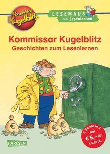 LESEMAUS zum Lesenlernen Sammelbände: Kommissar Kugelblitz Geschichten zum Lesenlernen