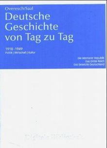 Deutsche Geschichte von Tag zu Tag 1918-1949 (Digitale Bibliothek 39)