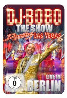 DJ Bobo - Dancing Las Vegas/Live in Berlin (+ CD)