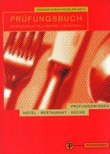 Prüfungsbuch Restaurantfachmann / Restaurantfachfrau. Prüfungsbereiche Restaurantorganisation und Service (Lernmaterialien)