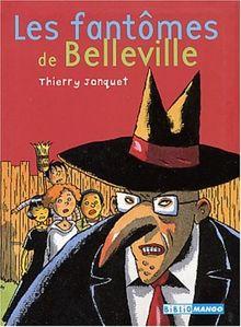 Les fantômes de Belleville (Les Petit Mango)