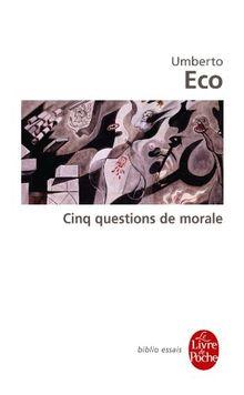 Cinq Questions de Morale (Ldp Bib.Essais)