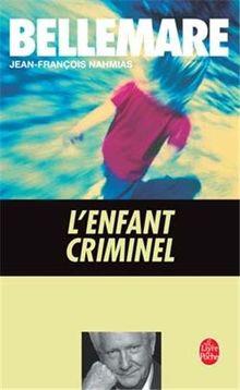 L'Enfant criminel (Ldp Litterature)