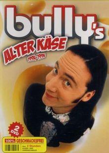 Bully - Alter Käse 1994-1996 [2 DVDs]