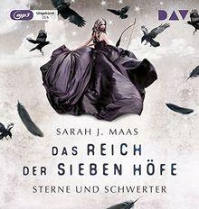 Das Reich der sieben Höfe – Teil 3: Sterne und Schwerter: Ungekürzte Lesung mit Musik mit Ann Vielhaben und Simon Jäger (3 mp3-CDs)