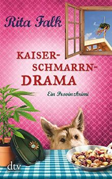 Kaiserschmarrndrama: Der neunte Fall für den Eberhofer Ein Provinzkrimi (Franz Eberhofer)