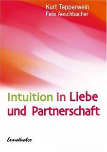 Intuition in Liebe und Partnerschaft