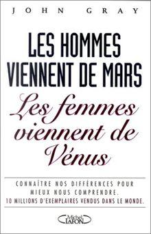 LES HOMMES VIENNENT DE MARS, LES FEMMES VIENNENT DE VENUS. Connaître nos différences pour mieux nous comprendre, Nouvelle édition