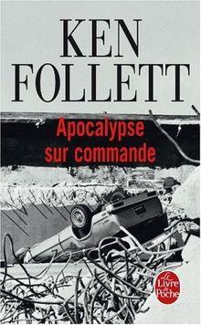 Apocalypse sur commande (Ldp Litterature)