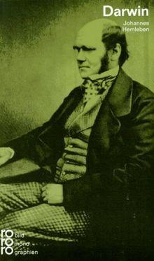 Darwin, Charles: Mit Selbstzeugnissen und Bilddokumenten