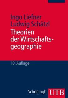 Theorien der Wirtschaftsgeographie: BD 1