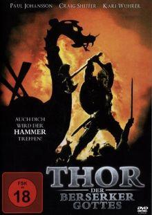 Thor - Der Berserker Gottes