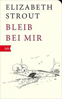 Bleib bei mir: Roman – Geschenkausgabe