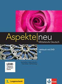 Aspekte neu B2: Mittelstufe Deutsch / Lehrbuch mit DVD