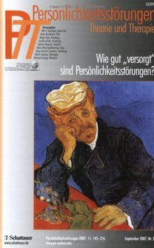 """Persönlichkeitsstörungen PTT: PTT 43 2007/3. Wie gut """"versorgt"""" sind Persönlichkeitsstörungen? Persönlichkeitsstörungen, Theorie und Therapie: BD 43"""