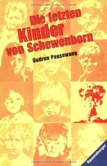 Die letzten Kinder von Schewenborn: oder ... sieht so unsere Zukunft aus?