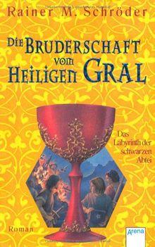 Die Bruderschaft vom Heiligen Gral 03. Das Labyrinth der schwarzen Abtei