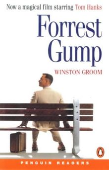 Forrest Gump. Level 3, 1200 Words, Pre-Intermediate. (Lernmaterialien): Penguin Readers Level 3) (Penguin Readers: Level 3 Series)